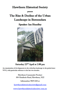 The Rise and decline of the Boroondara Urban Landscape